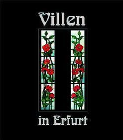 Villen in Erfurt 1 von Hoffmeister,  Hans, Menzel,  Eberhard, Menzel,  Ruth, Ziessler,  Rudolf