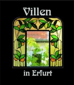 Villen in Erfurt 4 von Hoffmeister,  Hans, Menzel,  Eberhard, Menzel,  Ruth, Naumann,  Frank, von Trützschler,  Werner