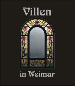 Villen in Weimar 2 von Hoffmeister,  Hans, Kauffmann,  Bernd, Schuck,  Maik, Weber,  Christiane