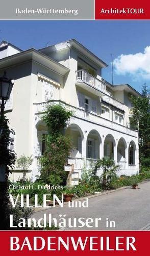 Villen und Landhäuser in Badenweiler von Diedrichs,  Christof L.