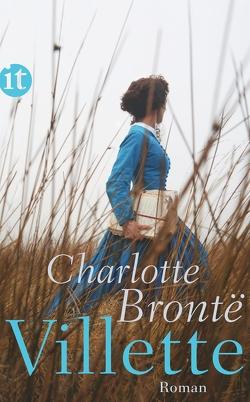Villette von Agricola,  Christiane, Brontë,  Charlotte