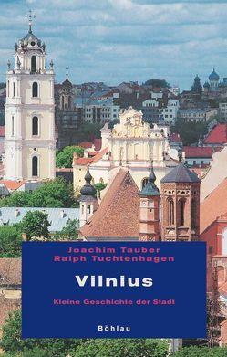 Vilnius von Tauber,  Joachim, Tuchtenhagen,  Ralph