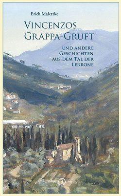 Vincenzos Grappa-Gruft von Boelter,  Astrid, Maletzke,  Erich