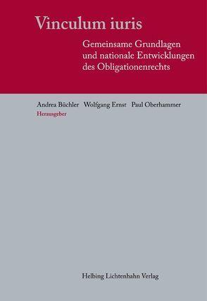 Vinculum iuris von Büchler,  Andrea, Ernst,  Wolfgang, Oberhammer,  Paul