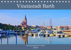 Vinetastadt Barth – Spaziergang durch die historische Stadt (Tischkalender 2019 DIN A5 quer) von LianeM