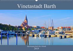 Vinetastadt Barth – Spaziergang durch die historische Stadt (Wandkalender 2019 DIN A2 quer) von LianeM