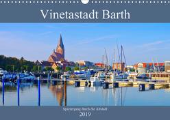 Vinetastadt Barth – Spaziergang durch die historische Stadt (Wandkalender 2019 DIN A3 quer) von LianeM