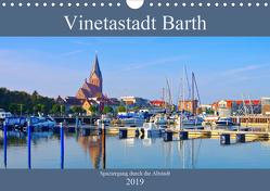 Vinetastadt Barth – Spaziergang durch die historische Stadt (Wandkalender 2019 DIN A4 quer) von LianeM