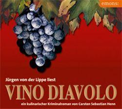 Vino Diavolo von Henn,  Carsten S, Lippe,  Jürgen von der