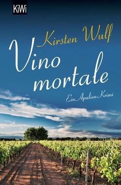 Vino mortale von Wulf,  Kirsten