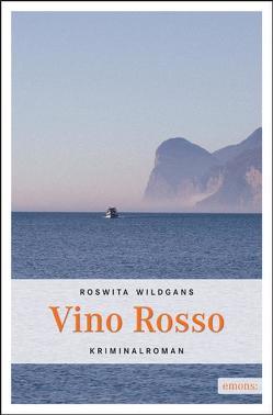 Vino Rosso von Wildgans,  Roswitha