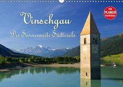 Vinschgau – Die Sonnenseite Südtirols (Wandkalender 2018 DIN A3 quer) von LianeM,  k.A.
