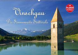 Vinschgau – Die Sonnenseite Südtirols (Wandkalender 2019 DIN A2 quer)