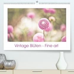 Vintage Blüten – Fine art (Premium, hochwertiger DIN A2 Wandkalender 2021, Kunstdruck in Hochglanz) von Stela-photoart