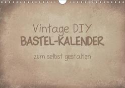 Vintage DIY Bastel-Kalender (Wandkalender 2019 DIN A4 quer) von Speer,  Michael
