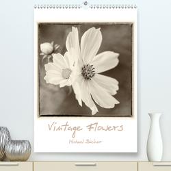 Vintage-Flowers (Premium, hochwertiger DIN A2 Wandkalender 2021, Kunstdruck in Hochglanz) von Bücker,  Michael