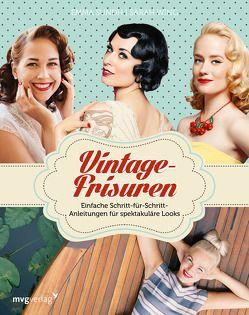 Vintage-Frisuren von Ankarfyr,  Martina, Sundh,  Emma, Wing,  Sarah