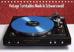 Vintage Turntables Made In Schwarzwald (Tischkalender 2019 DIN A5 quer) von Mueller,  Gerhard