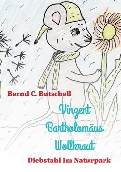 Vinzent Bartholomäus Wollkraut von Butschell,  Bernd C.