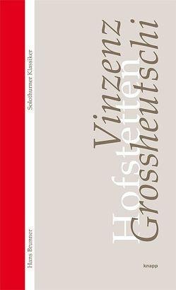 Vinzenz Grossheutschi von Brunner,  Hans