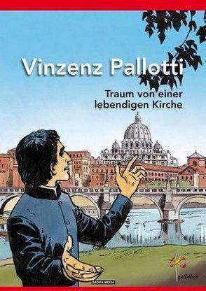 Vinzenz Pallotti – Nr. 566 von Nicolas,  Schnall, Raymond,  Piela