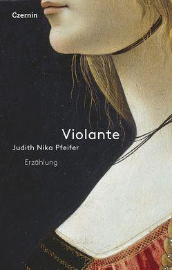 Violante von Pfeifer,  Judith Nika