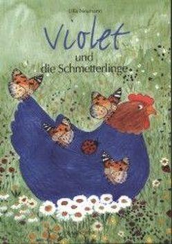 Violet und die Schmetterlinge von Neumann,  Ulla