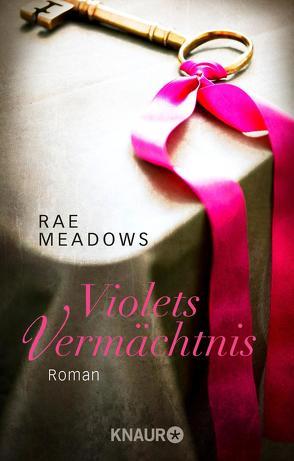 Violets Vermächtnis von Meadows,  Rae