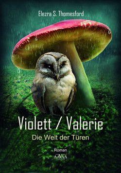 Violett / Valerie von Thomesford,  Elezra S.