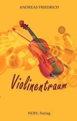 Violinentraum von Friedrich,  Andreas