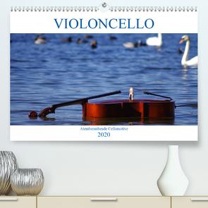 VIOLONCELLO – atemberaubende Cellomotive (Premium, hochwertiger DIN A2 Wandkalender 2020, Kunstdruck in Hochglanz) von Hoffmann,  Daniel