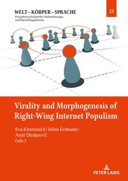 Virality and Morphogenesis of Right Wing Internet Populism von Erdmann,  Julius, Kimminich,  Eva