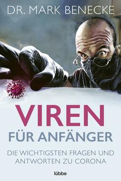 Viren für Anfänger von Benecke,  Mark