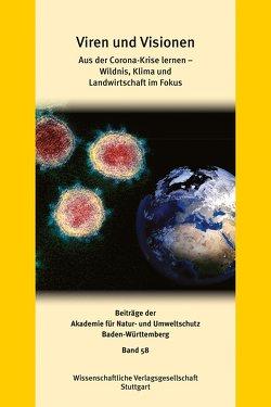 Viren und Visionen: von Akademie für Natur- u. Umweltschutz