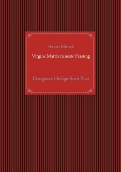 Virgine Matrix neueste Fassung von Blunck,  Hanns