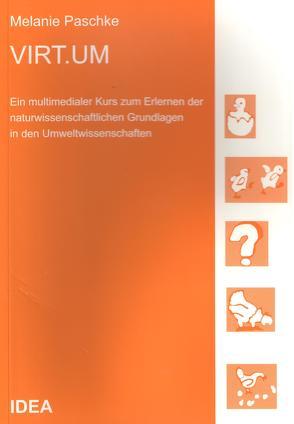 VIRT.UM (Virtuelle Umweltwissenschaften) von Brandl,  Helmut, Eichenberger-Glinz,  Susann, Lindemann-Matthies,  Petra, Paschke,  Melanie