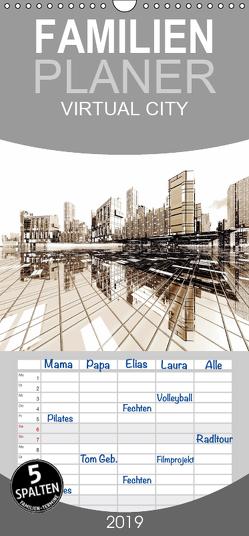 VIRTUAL CITY- Familienplaner hoch (Wandkalender 2019 , 21 cm x 45 cm, hoch) von Steinwald,  Max