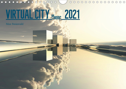 VIRTUAL CITY PLANER 2021 CH-Version (Wandkalender 2021 DIN A4 quer) von Steinwald,  Max