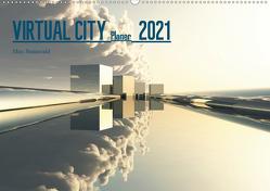 VIRTUAL CITY PLANER 2021 (Wandkalender 2021 DIN A2 quer) von Steinwald,  Max