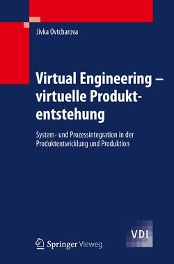 Virtual Engineering von Ovtcharova,  Jivka