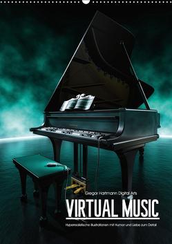 VIRTUAL MUSIC – Musikinstrumente in Hyperrealistischen Illustrationen (Wandkalender 2019 DIN A2 hoch) von Hartmann,  Gregor
