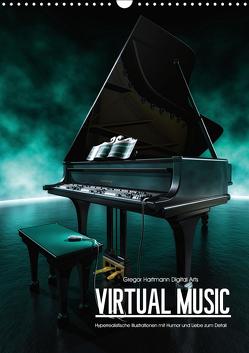 VIRTUAL MUSIC – Musikinstrumente in Hyperrealistischen Illustrationen (Wandkalender 2019 DIN A3 hoch) von Hartmann,  Gregor