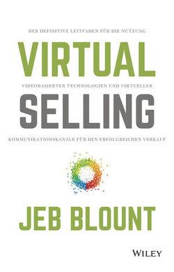 Virtual Selling von Bischoff,  Ursula, Blount,  Jeb