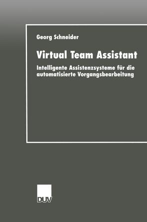 Virtual Team Assistant von Schneider,  Georg
