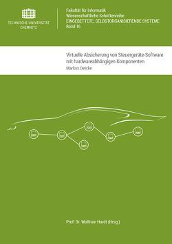 Virtuelle Absicherung von Steuergeräte-Software mit hardwareabhängigen Komponenten von Deicke,  Markus