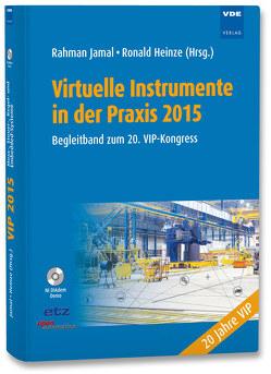 Virtuelle Instrumente in der Praxis 2015 von Heinze,  Ronald, Jamal,  Rahman