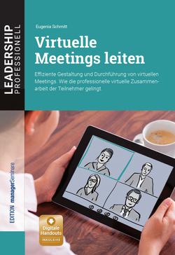 Virtuelle Meetings leiten von Schmitt,  Eugenia