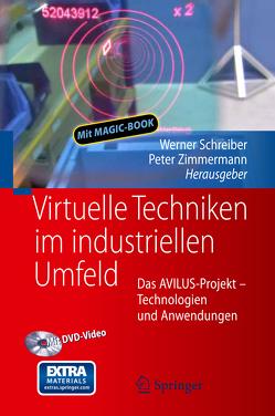 Virtuelle Techniken im industriellen Umfeld von Schreiber,  Werner, Zimmermann,  Peter