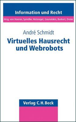 Virtuelles Hausrecht und Webrobots von Schmidt,  André
