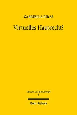 Virtuelles Hausrecht? von Piras,  Gabriella